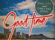 好听的英文歌:Good Time--Carly Rae Jepsen,Owl City